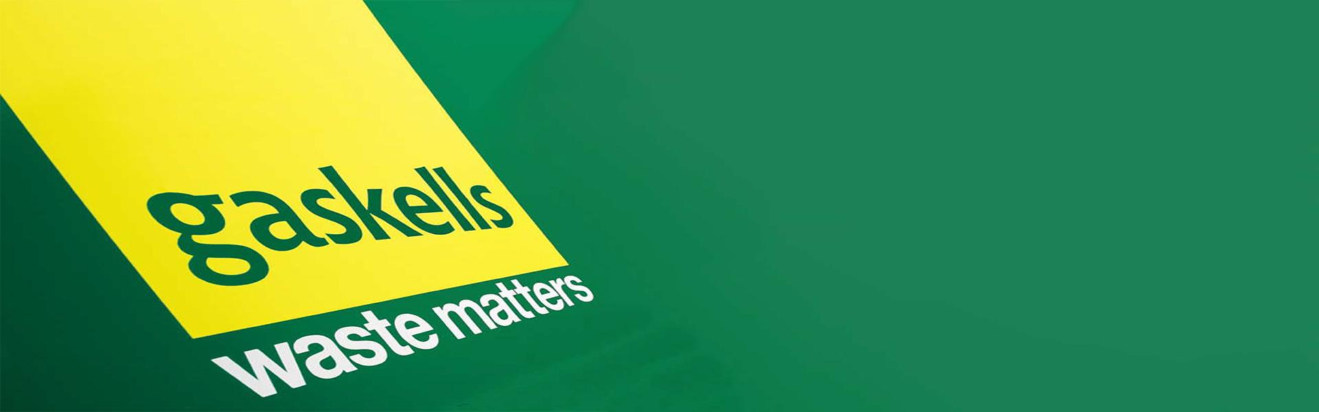 Gaskells | Waste Matters